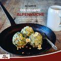 Die Vegane Alpenküche