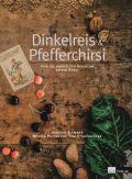 Dinkelreis & Pfefferchirsi