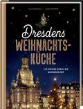 Dresdens Weihnachtsküche