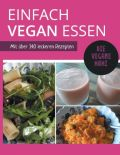 Einfach vegan essen