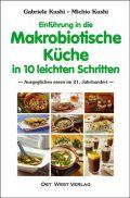 Einführung in die makrobiotische Küche in 10 leichten Schritten