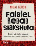 Falafel, Kebab, Shakshuka