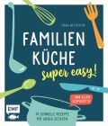 Familienküche – super easy!