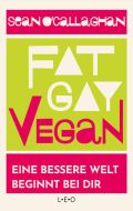 Fat. Gay. Vegan.