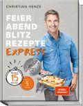 Feierabend-Blitzrezepte EXPRESS
