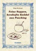 Feine Suppen, herzhafte Knödel aus Pasching