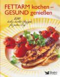 Fettarm kochen - gesund genießen