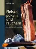 Fleisch pökeln und räuchern