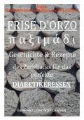 Frise d'orzo, παξιμάδι,