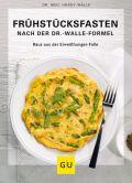 Frühstücksfasten mit der Dr. Walle Formel