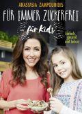 Für immer zuckerfrei – für Kids