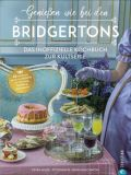 Genießen wie bei den Bridgertons