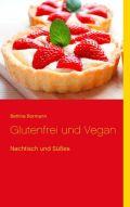 Glutenferi und Vegan