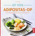 Gut essen Adipositas-OP