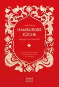 Hamburger Küche: Geprüft und bewährt