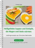 Heißgeliebte Suppen und Eintöpfe, die Magen und Seele wärmen
