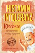 Histaminintoleranz Kochbuch