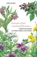 Holunder, Dost und Gänseblümchen ...