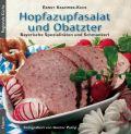 Hopfazupfasalat und Obatzter