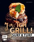 Ja, ich grill – Surf and Turf