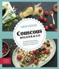 Just delicious - Couscous, Bulgur & Co.