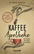 Kaffee-Apotheke