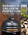 Keramisch Grillen in Perfektion