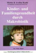 Kinder- und Familiengesundheit durch Makrobiotik