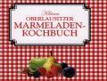 Kleines Oberlausitzer Marmeladenkochbuch