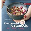 Knuspermüsli & Granola