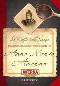 Kochen mit Averna - die Familienrezepte von Anna Maria Averna