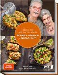 Kochen mit Martina und Moritz – Schnell + einfach = einfach gut!