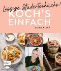 Koch's einfach – Lässige Studentenküche!