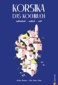 Korsika – Das Kochbuch