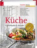 Küche: Garmethoden & Rezepte