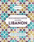 Küchenschätze aus dem Libanon