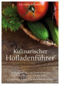 Kulinarischer Hofladenführer