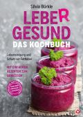 LebeR gesund - Das Kochbuch