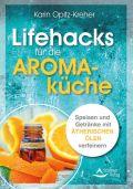 Lifehacks für die Aromaküche