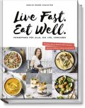 Live Fast. Eat Well.