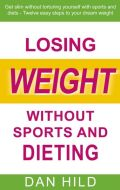 Losing weight without sports and dieting