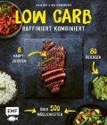 Low Carb – Raffiniert kombiniert