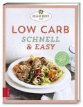 Low Carb schnell & easy