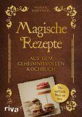 Magische Rezepte aus dem geheimnisvollen Kochbuch