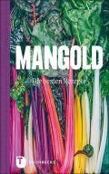Mangold - die besten Rezepte