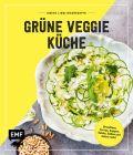 Meine Lieblingsrezepte – Grüne Veggie Küche