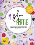 Mix & Fertig