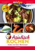 mixtipp: Asiatisch Kochen