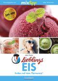 mixtipp Lieblings-Eis: Kochen mit dem Thermomix