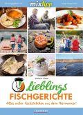 mixtipp Lieblingsfischgerichte: Alles ausser Fischstäbchen aus dem Thermomix